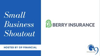 G9 Small Business Shout Out: Berry Insurance